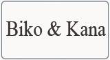 Biko&Kana